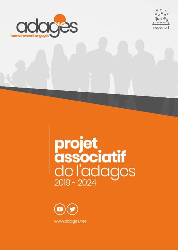 Projet associatif 2019 - 2024, Accompagner, Expérimenter et Développer. 1